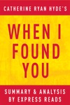 When I Found You By Catherine Ryan Hyde  Summary  Analysis