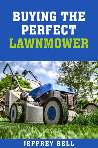 Buying the Perfect Lawnmower