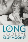 A Long Goodbye Southern Comfort - Book 1