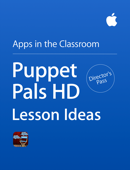 Puppet Pals HD Director's Pass Lesson Ideas