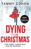 Tammy Cohen - Dying for Christmas artwork