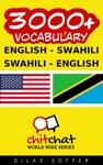 3000 English - Swahili Swahili - English Vocabulary