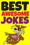 Best Awesome Jokes 4 Kids