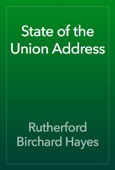 Rutherford Birchard Hayes - State of the Union Address artwork
