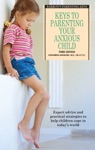 Keys To Parenting Your Anxious Child 3rd Edition