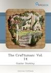 The Craftsman Vol 14