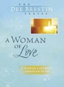 Dee Brestin - A Woman of Love artwork