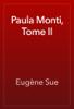 Eugène Sue - Paula Monti, Tome II artwork