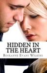 Hidden In The Heart An LDS Novel