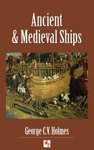 Ancient And Medieval Ships