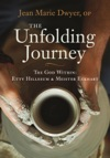 The Unfolding Journey