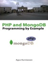 PHP And MongoDB Programming By Example