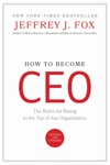 How To Become CEO