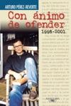 Con Nimo De Ofender 1998-2001