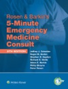 Rosen  Barkins 5-Minute Emergency Medicine Consult 5th Edition