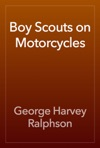 Boy Scouts On Motorcycles
