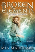 Broken Elements (Elements #1)