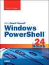 Windows PowerShell In 24 Hours Sams Teach Yourself