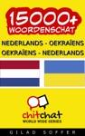 15000 Nederlands - Oekraens Oekraens - Nederlands Woordenschat