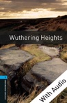 Wuthering Heights - With Audio Level 5 Oxford Bookworms Library