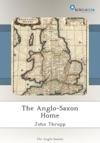The Anglo-Saxon Home