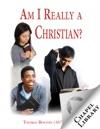 Am I Really A Christian