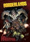 Borderlands Vol 2 The Fall Of Fyrestone