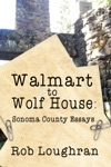 Walmart To Wolf House Sonoma County Essays