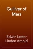 Edwin Lester Linden Arnold - Gulliver of Mars artwork