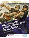 History For Edexcel A Level Nationalism Dictatorship And Democracy In Twentieth-Century Europe