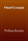 Phillips Brooks - Heart's-ease artwork