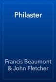 Francis Beaumont & John Fletcher - Philaster artwork