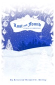 Wendell E. Mettey - Lost and Found, Stories of Christmas  artwork
