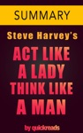 Act Like A Lady Think Like A Man By Steve Harvey -- Summary  Analysis