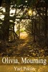 Olivia Mourning