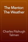 The Mentor The Weather