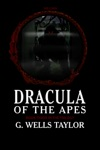 Dracula Of The Apes Book Three The Curse
