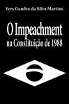 O Impeachment Na Constituio De 1988