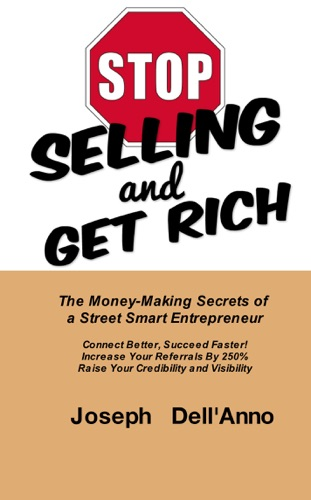 STOP Selling and Get Rich