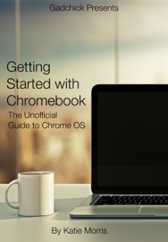 DOWNLOAD OF GETTING STARTED WITH CHROMEBOOK PDF EBOOK