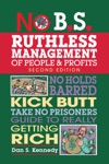 No BS Ruthless Management Of People And Profits
