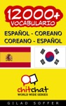 12000 Espaol - Coreano Coreano - Espaol Vocabulario