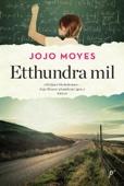 Jojo Moyes - Etthundra mil bild