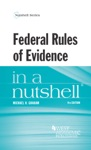 Federal Rules Of Evidence In A Nutshell 9th
