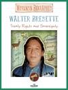 Walter Bresette Level 2