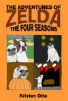 The Adventures Of Zelda The Four Seasons