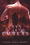 City In Embers Collector Series 1