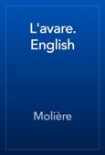 Molière - L'avare. English artwork