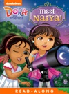 Meet Naiya Read-Along Storybook Dora And Friends
