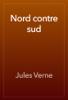 Jules Verne - Nord contre sud artwork